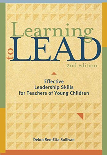 9781605540184: Learning to Lead, Second Edition: Effective Leadership Skills for Teachers of Young Children (NONE)