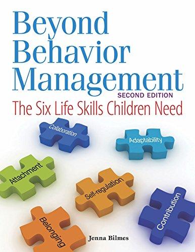 9781605540733: Beyond Behavior Management: The Six Life Skills Children Need