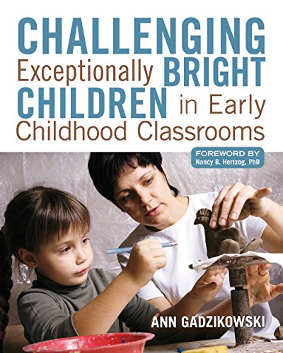 9781605541167: Challenging Exceptionally Bright Children in Early Childhood Classrooms