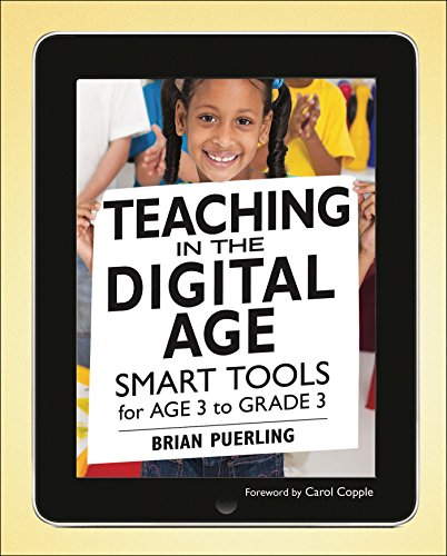 9781605541181: Teaching in the Digital Age: Smart Tools for Age 3 to Grade 3