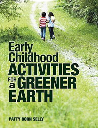 9781605541198: Early Childhood Activities for a Greener Earth