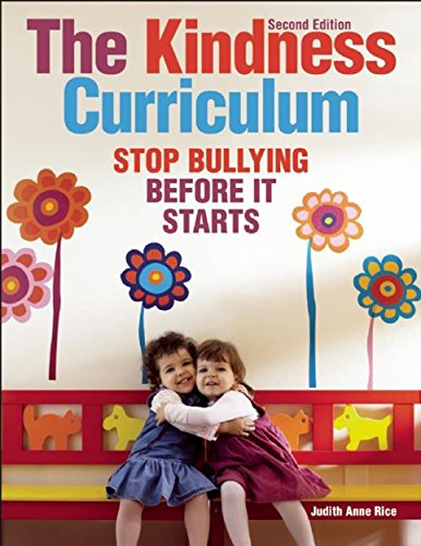9781605541242: The Kindness Curriculum: Stop Bullying Before It Starts