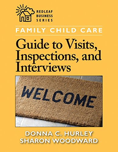 9781605541266: Family Child Care Guide to Visits, Inspections, and Interviews (Redleaf Business Series)