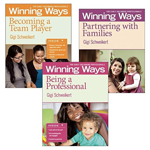9781605541310: Being a Professional, Partnering with Families, and Becoming a Team Player [3-pack]: Winning Ways for Early Childhood Professionals (Winning Ways Series)