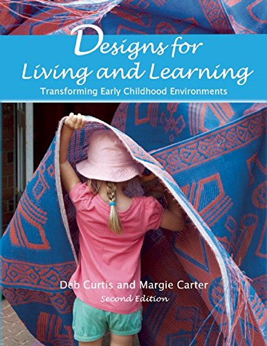 9781605543727: Designs for Living and Learning, Second Edition: Transforming Early Childhood Environments