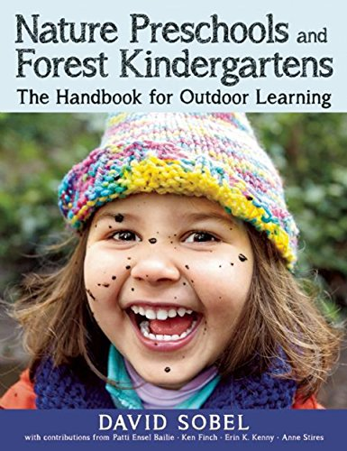 9781605544298: Nature Preschools and Forest Kindergartens: The Handbook for Outdoor Learning