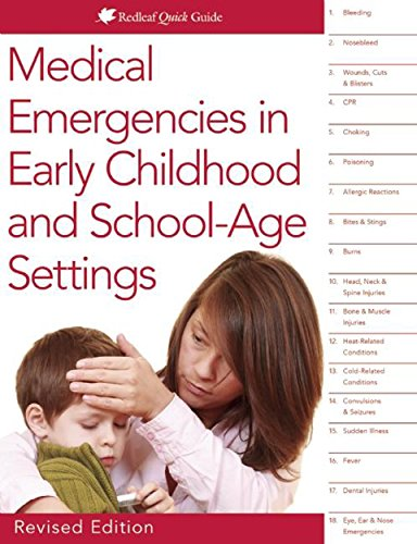 9781605544373: Medical Emergencies in Early Childhood and School-Age Settings (Readleaf Quick Guide)