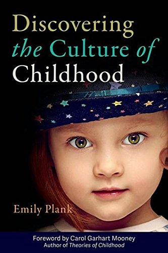 9781605544632: Discovering the Culture of Childhood