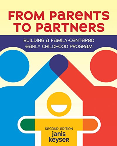 9781605545141: From Parents to Partners: Building a Family-Centered Early Childhood Program