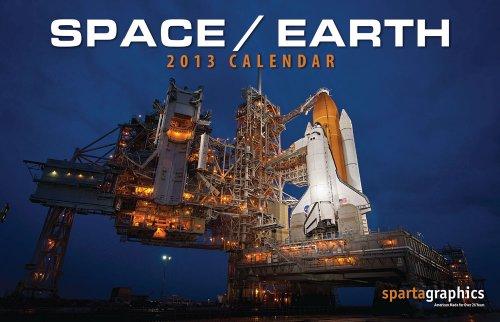 9781605550510: 2013 Space / Earth Deluxe Wall Calendar