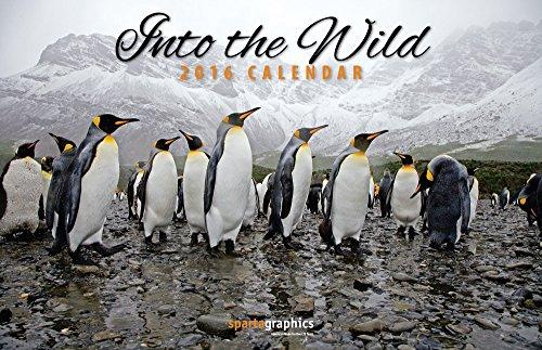 9781605550862: 2016 Into The Wild Deluxe Wall Calendar