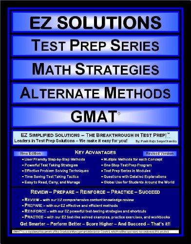 9781605621593: EZ Solutions - Test Prep Series - Math Strategies - Alternate Methods - GMAT (Edition: Updated. Version: Revised. 2015)