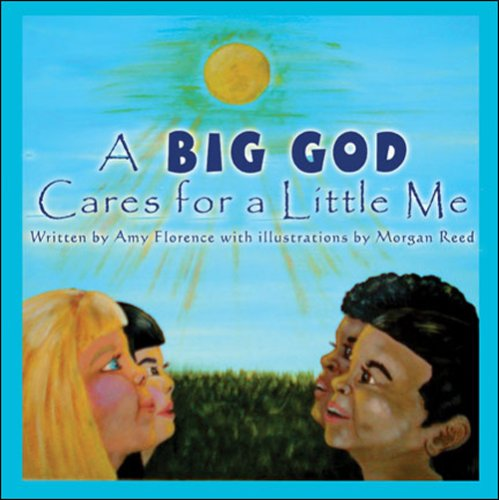 9781605630090: A Big God Cares for a Little Me