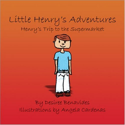 9781605630113: Little Henry's Adventures: Henry's Trip to the Supermarket