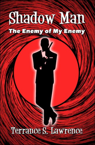9781605630557: Shadow Man: The Enemy of My Enemy