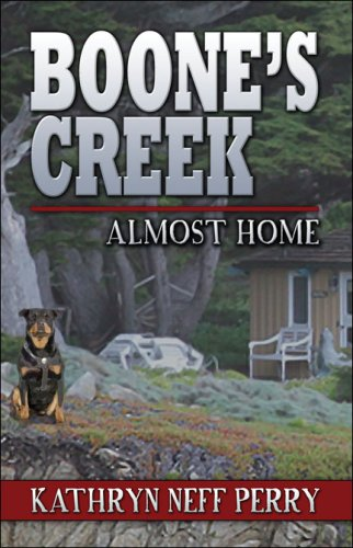 Boone's Creek: Almost Home [Paperback] by Perry, Kathryn Neff: Perry, Kathryn Neff