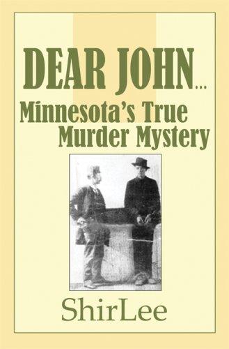 9781605632612: Dear John...: Minnesota's True Murder Mystery