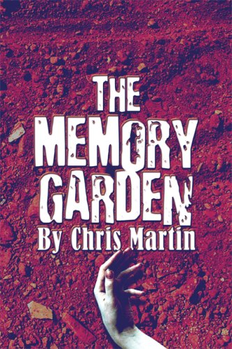 The Memory Garden: Chris Martin