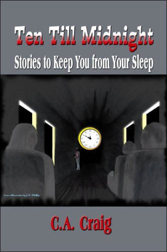 9781605634388: Ten Till Midnight: Stories to Keep You from Your Sleep