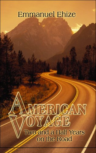 9781605638560: American Voyage: Two and a Half Years on the Road