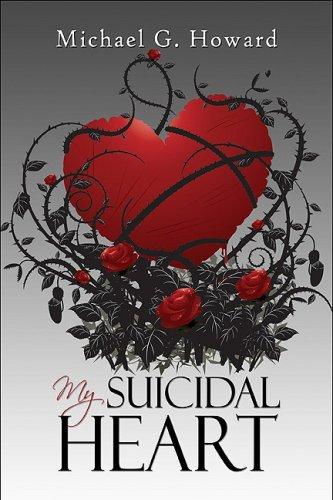9781605639055: My Suicidal Heart