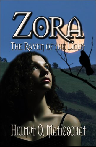 9781605639123: Zora: The Raven of the Light
