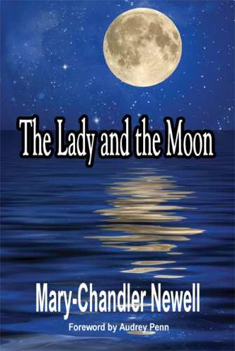 9781605639772: The Lady and the Moon