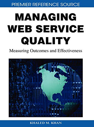 9781605660424: Managing Web Service Quality: Measuring Outcomes and Effectiveness