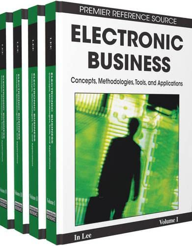 9781605660561: Electronic Business: Concepts, Methodologies, Tools, and Applications (4-Volumes)