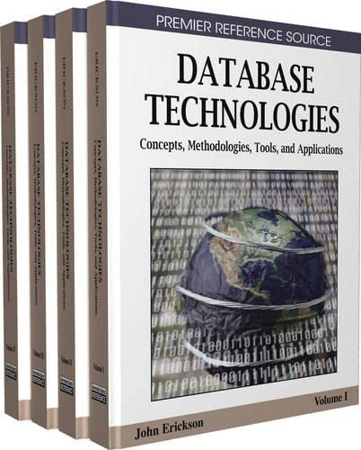 9781605660585: Database Technologies: Concepts, Methodologies, Tools, and Applications