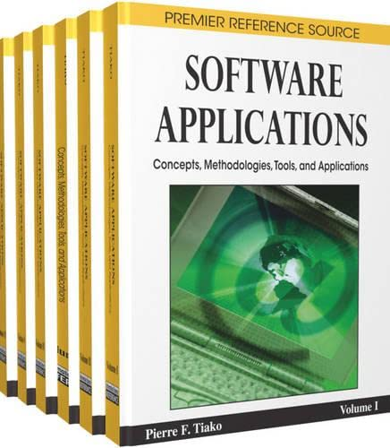 Software Applications: Concepts, Methodologies, Tools, and Applications (Premier Refence Source): ...