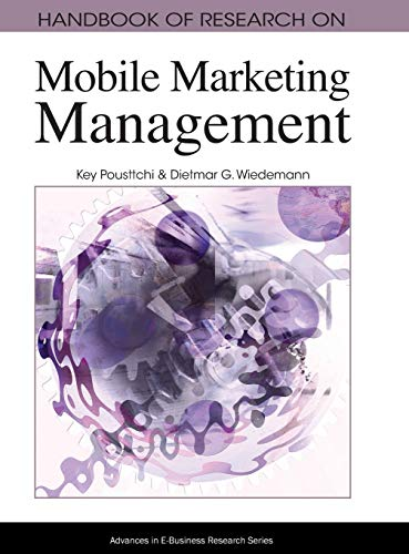 9781605660745: Handbook of Research on Mobile Marketing Management