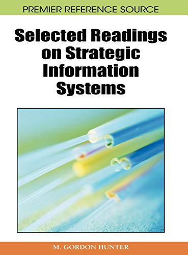 9781605660905: Selected Readings on Strategic Information Systems