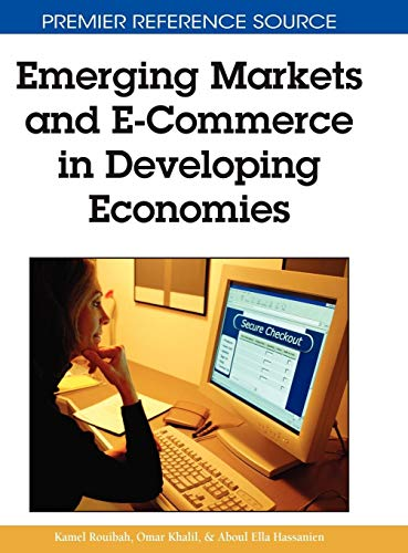 9781605661001: Emerging Markets and E-Commerce in Developing Economies