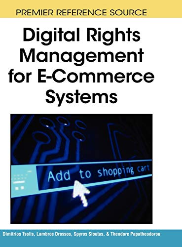 9781605661186: Digital Rights Management for E-Commerce Systems