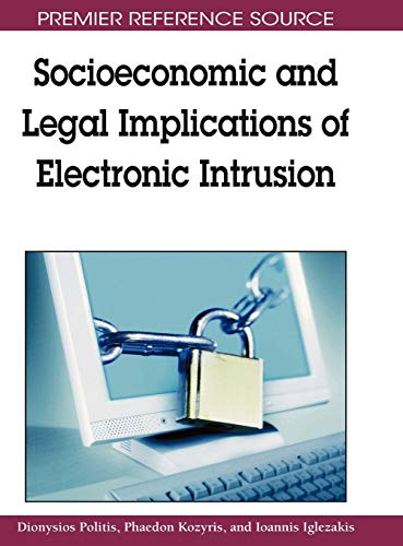 9781605662046: Socioeconomic and Legal Implications of Electronic Intrusion