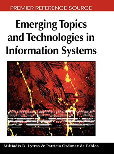 9781605662220: Emerging Topics and Technologies in Information Systems