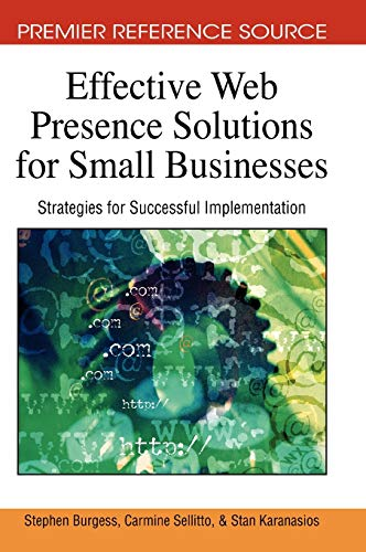 9781605662244: Effective Web Presence Solutions for Small Businesses: Strategies for Successful Implementation