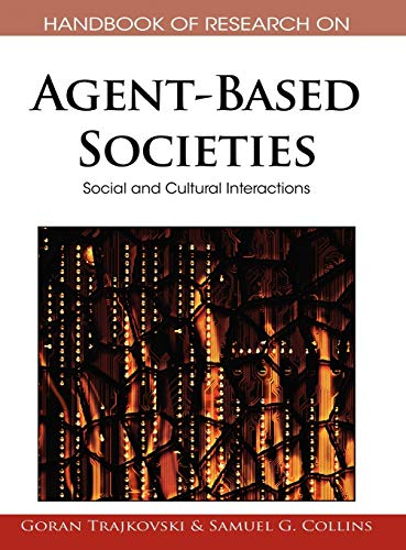 9781605662367: Handbook of Research on Agent-Based Societies: Social and Cultural Interactions (Handbook of Research On...)