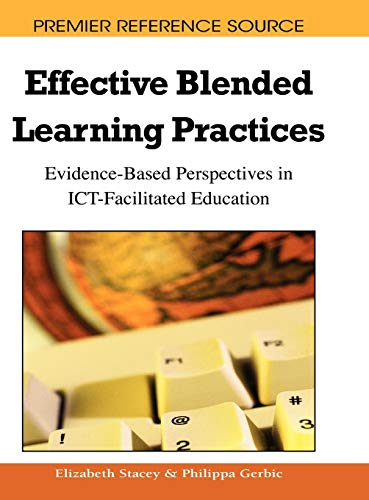 9781605662961: Effective Blended Learning Practices: Evidence-Based Perspectives in ICT-Facilitated Education