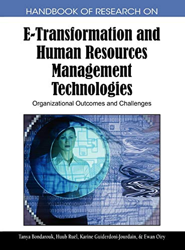 9781605663043: Handbook of Research on E-transformation and Human Resources Management Technologies: Organizational Outcomes and Challenges
