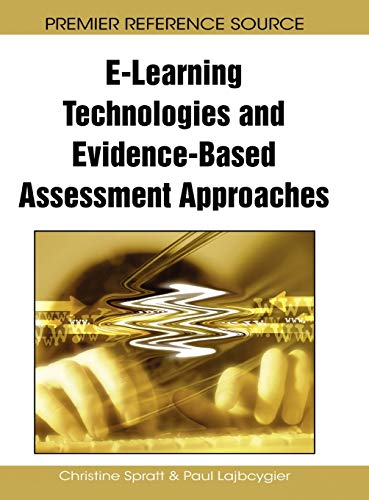 9781605664101: E-Learning Technologies and Evidence-Based Assessment Approaches