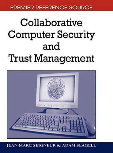 Collaborative Computer Security and Trust Management: Jean-Marc Seigneur
