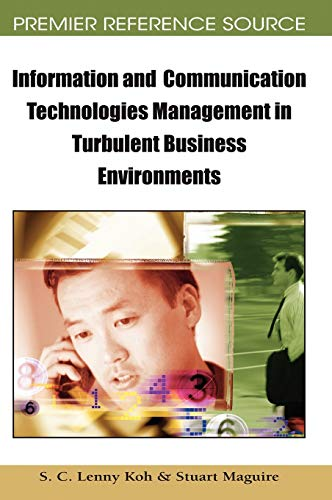 Information and Communication Technologies Management in Turbulent Business Environments (Hardback)