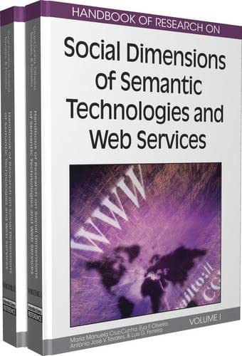Stock image for Handbook of research on social dimensions of semantic technologies and web services; 2v. for sale by Gulls Nest Books, Inc.