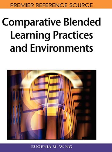 COMPARATIVE BLENDED LEARNING PRACTICES AND ENVIRONMENTS: NG