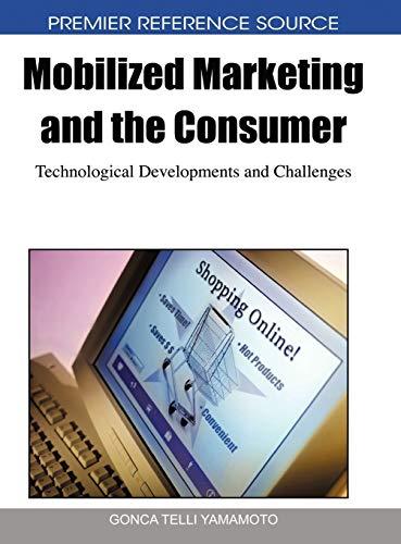 Mobilized Marketing and the Consumer: Technological Developments: Gonca Telli Yamamoto