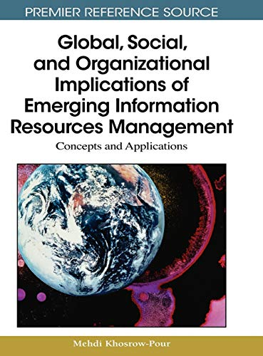 Global, Social, and Organizational Implications of Emerging Information Resources Management: ...