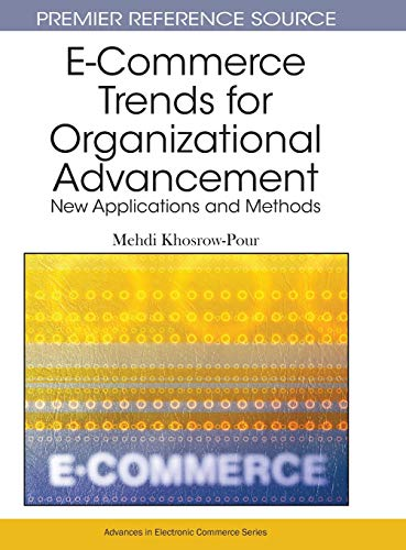 9781605669649: E-Commerce Trends for Organizational Advancement: New Applications and Methods