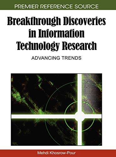 9781605669663: Breakthrough Discoveries in Information Technology Research: Advancing Trends
